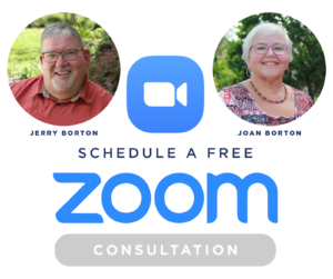 Schedule a Free Zoom Consultation with Jerry and Joan Borton